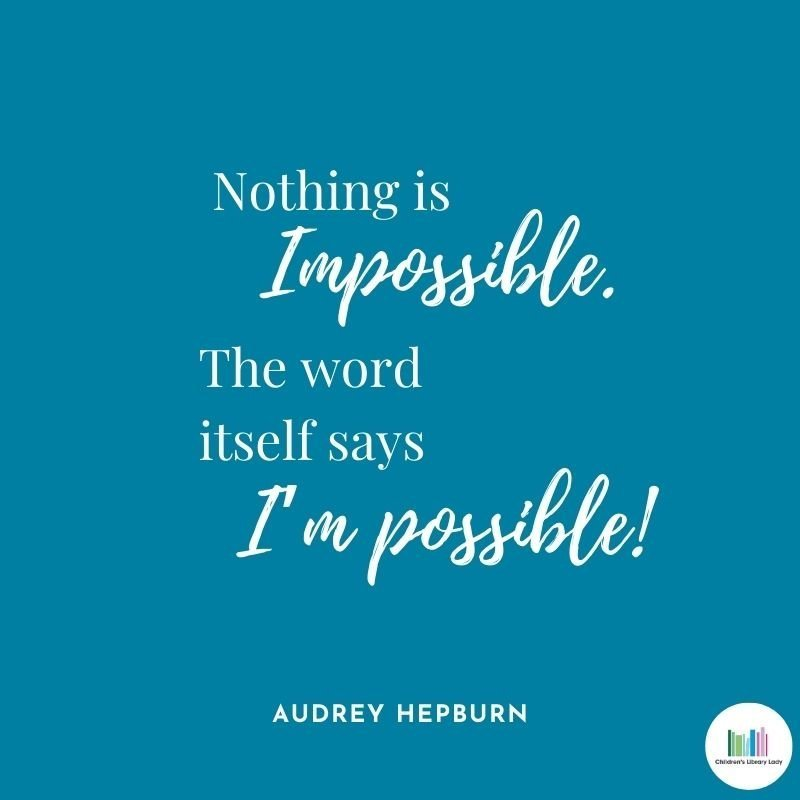 Growth Mindset Quote by Audrey Hepburn