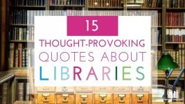 15 Thought-Provoking Library Quotes