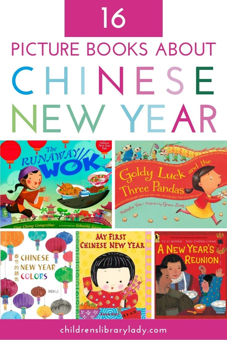 16 Picture books illustrating how Chinese New Year is Celebrated