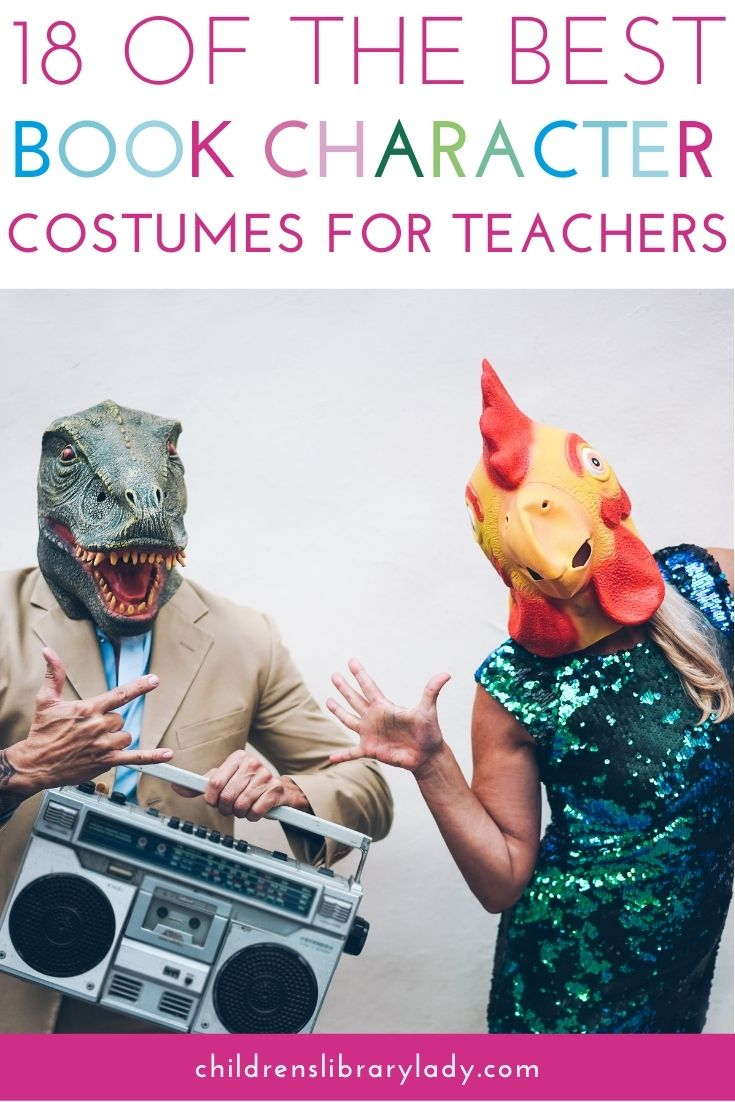 18 of the Best Book Character Costumes For Teachers
