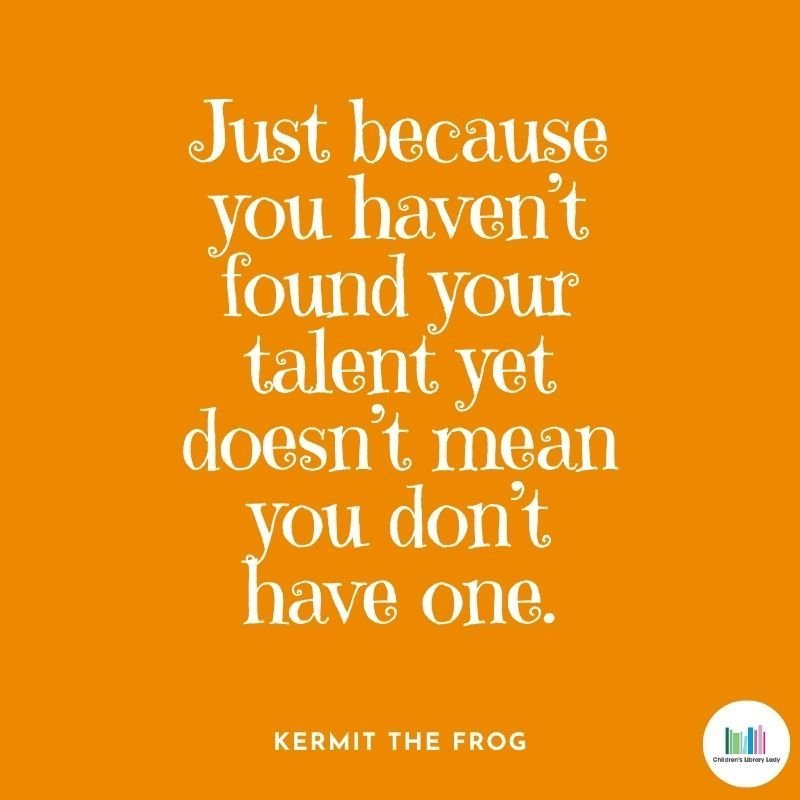 Growth Mindset Quote by Kermit the Frog