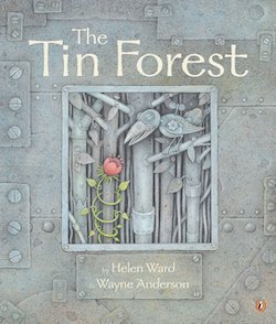 The Tin Forest by Helen Ward
