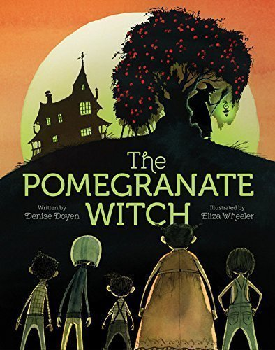 The Pomegranate Witch by Denise Doyen - 15 of the Best Halloween Books for Kids of all Ages