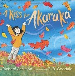 A Kiss for Akaraka by Richard Jackson