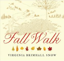 Fall-Walk-by-Virginia-Brimhall-Snow