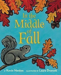 In the Middle of Fall by Kevin Henkes