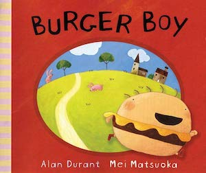 Burger Boy by Alan Durant