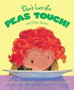 Don't Let The Peas Touch by Deborah Blumenthal