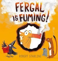 Fergal is Fuming Joy by Robert Starling