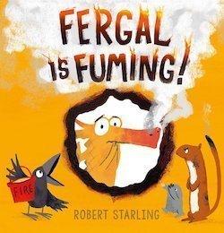 Fergal is Fuming Joy by Robert Starling