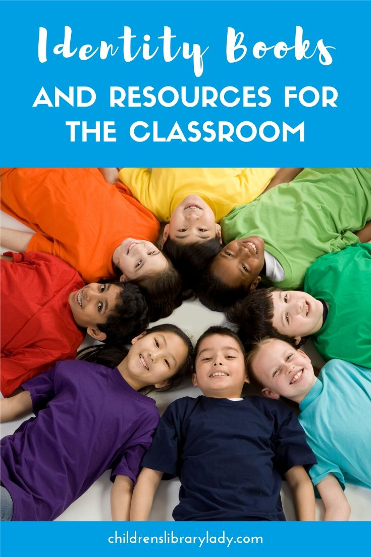 Identity Books and Resources for the Classroom