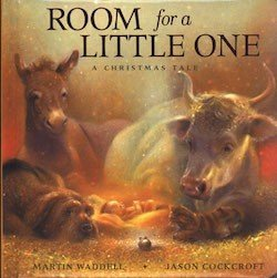Room for a Little One- A Christmas Tale by Martin Waddell
