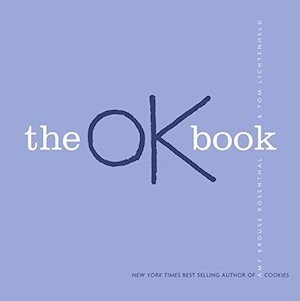 The OK Book by Amy Krouse Rosenthal