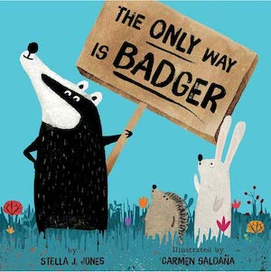 The Only Way is Badger by Stella J Jones