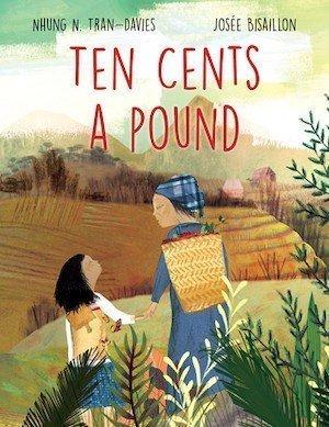 Ten Cents a Pound by Nhung N Tran Davies