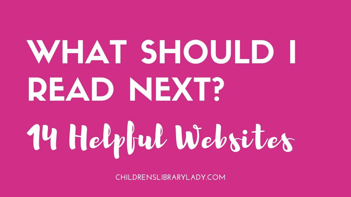 What Should I Read Next? 14 Helpful Websites