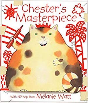 Chester's Masterpiece by Melanie Watt