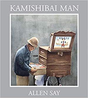 Kamishibai Man by Allen Say