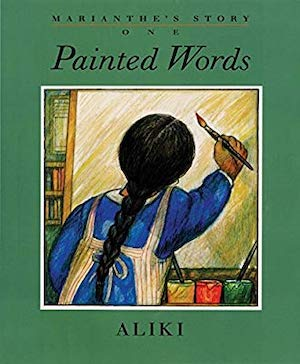 Marianthe's Story: Painted Words by Aliki