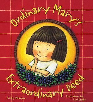 Ordinary Mary's Extraordinary Deed by Emily Pearson Cover