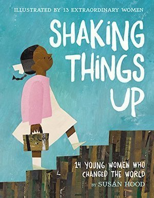 Shaking Things Up by Susan Hood
