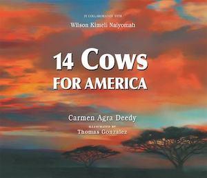 14 Cows for America by Carmen Agra Deedy