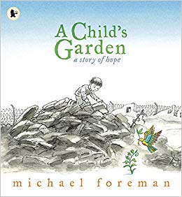 A Child's Garden by Michael Foreman
