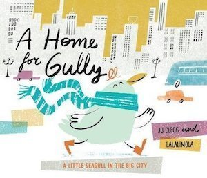 A Home for Gully​ by Jo Clegg