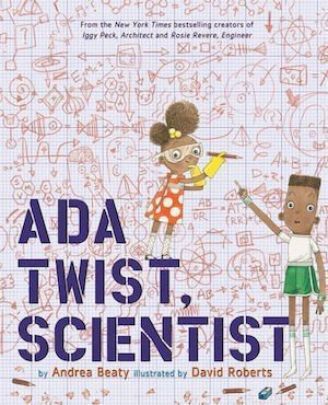 Ada Twist, Scientist by Andrea Beaty Teaching Resources