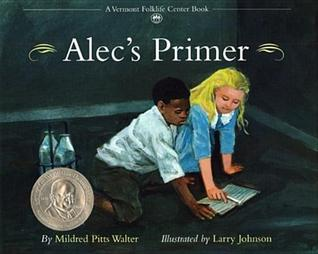 Alec's Primer by Mildred Pitts Walter