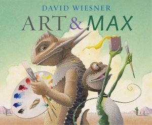 Art and Max by David Wiesner