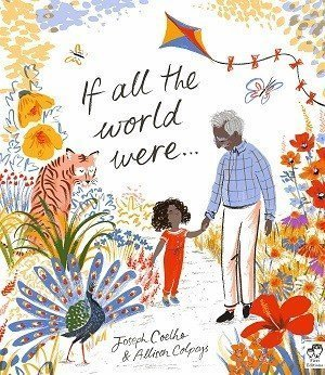 If All the World Were… by Joseph Coelho