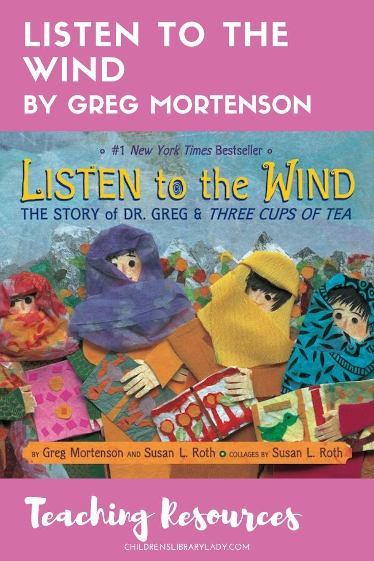 Listen to the Wind by Greg Mortenson