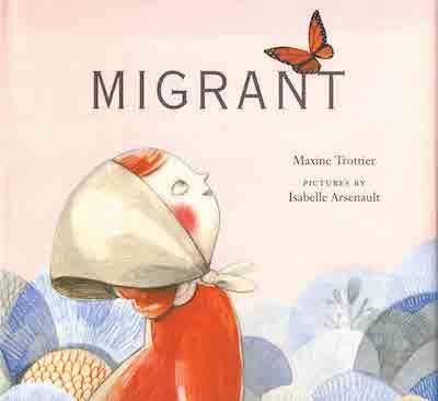 Migrant byMaxine Trottier