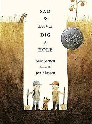 Sam and Dave Dig a Hole by Mac Barnet