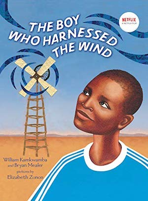 The Boy Who Harnessed the Wind by