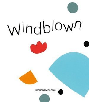 Windblown by Manceau Edouard