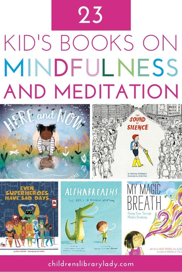 24 Children's Books on Mindfulness and Meditation