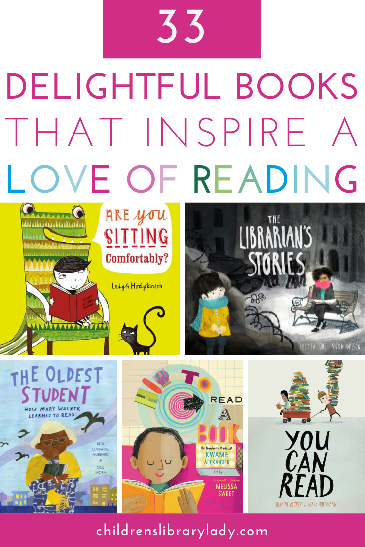 33 Delightful Children's Books That Inspire a Love of Reading