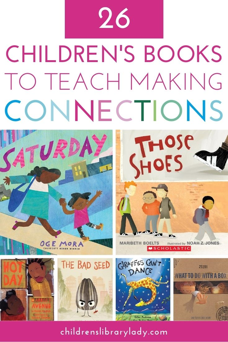 26 of the Best Picture Books for Making Connections