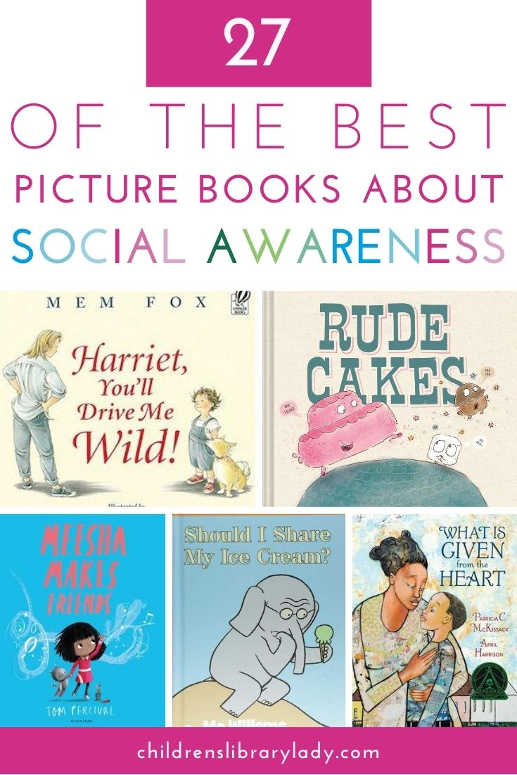 27 of the Best Picture Books about Social Awareness