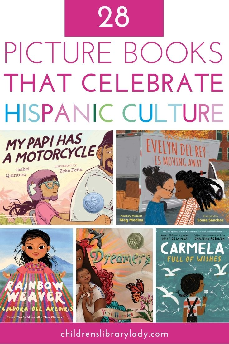 28 Picture Books That Celebrate Hispanic Heritage