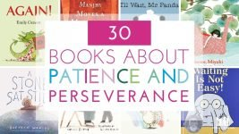 30 Picture Books about Patience and Perseverance