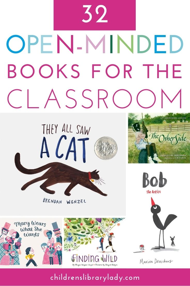 32 of the Best Open-Minded Books for the Classroom