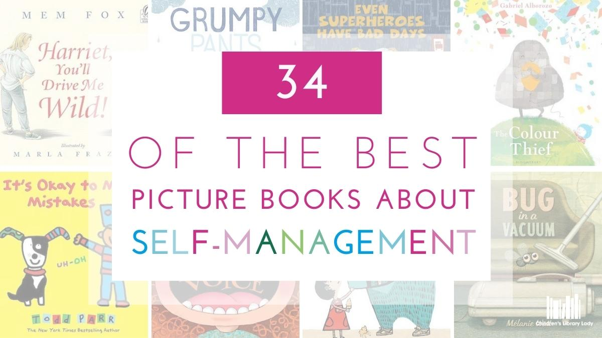 34 Children's Books on Self-Management