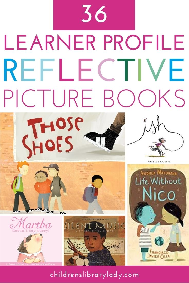 36 Children's Books for the IB Learner Profile Reflective Trait