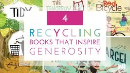 4 Recycling Books that Inspire Generosity and Charity
