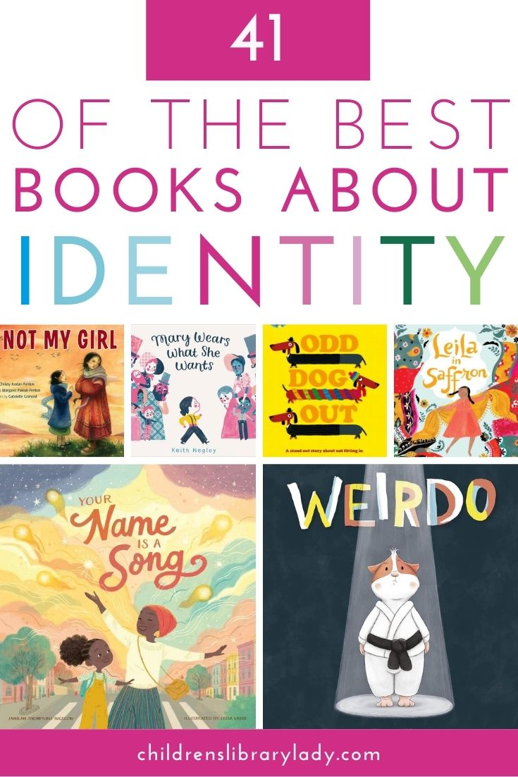 41 of the Best Children's Books about Identity