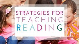 6 Great Strategies for Teaching Reading to Children