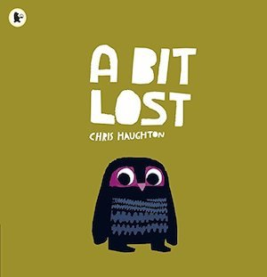 A Bit Lost by Chris Haughton